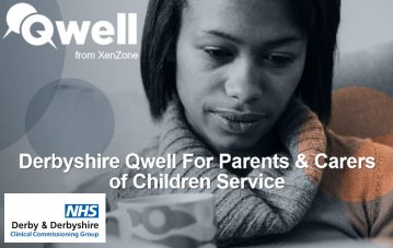 New Service: QWELL Digital Counselling for Parent Carers & Young People